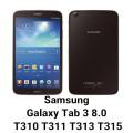 Samsung Galaxy Tab 3 8.0 T310 T311 T315